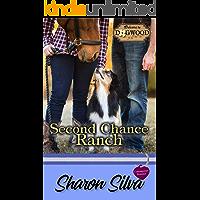 Second Chance Ranch: A Dogwood Sweet Romance (Dogwood Series Book 5)