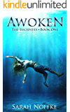 Awoken: A Dreamer's Journey (The Lucidites Book 1) (English Edition)
