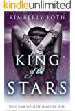 King of the Stars: Stella and Sol Book 3