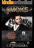 Smoke (A Special Agent Novel Book 2)