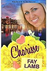 Charisse (Ties that Bind Series Book 1) Kindle Edition