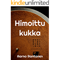 Himoittu kukka (Finnish Edition)