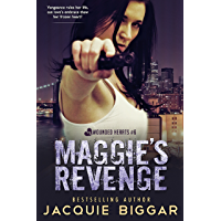 Maggie's Revenge: Wounded Hearts- Book 6 (English Edition)