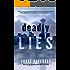 Deadly Lies (The Jill Shannon Murder Series Book 1)