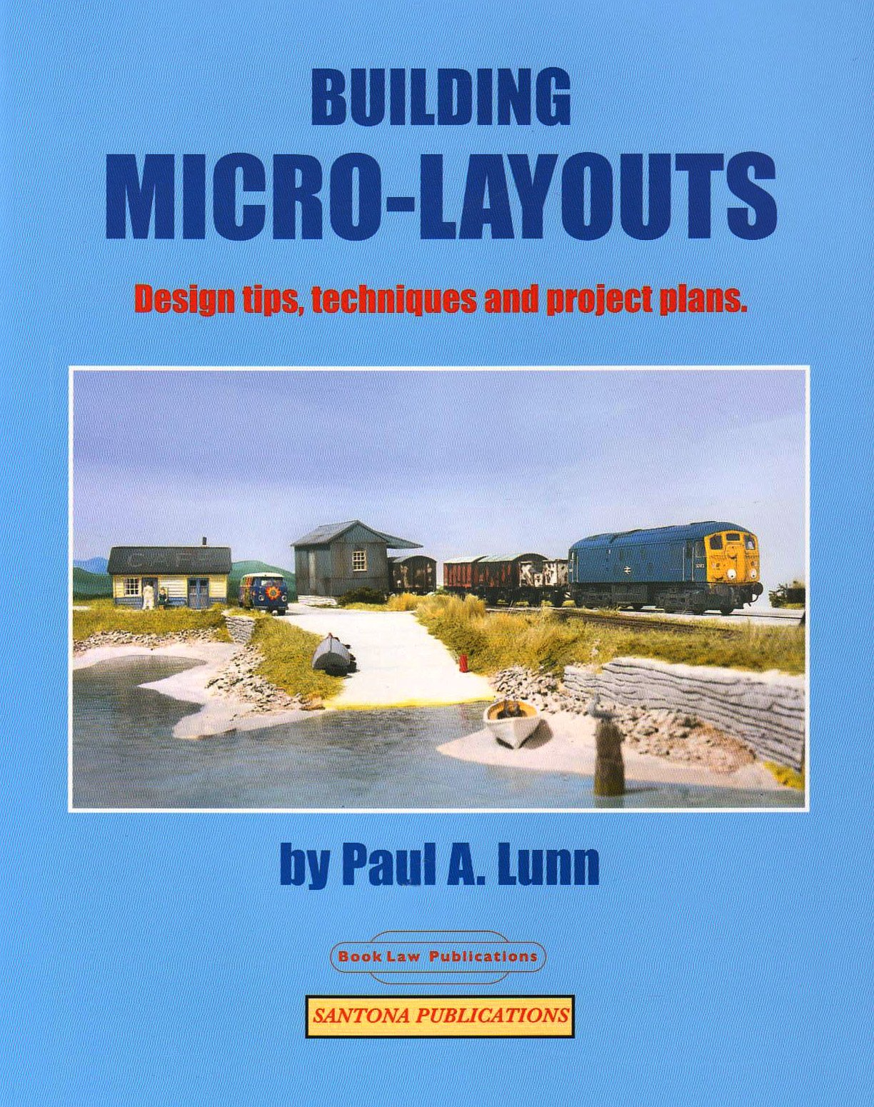 Building Micro-Layouts: Design Tips, Techniques and Project Plans