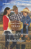 Her Soldier of Fortune (The Fortunes of Texas: The Rulebreakers)