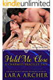 Hold Me Close: A Charmed Bracelet Tale