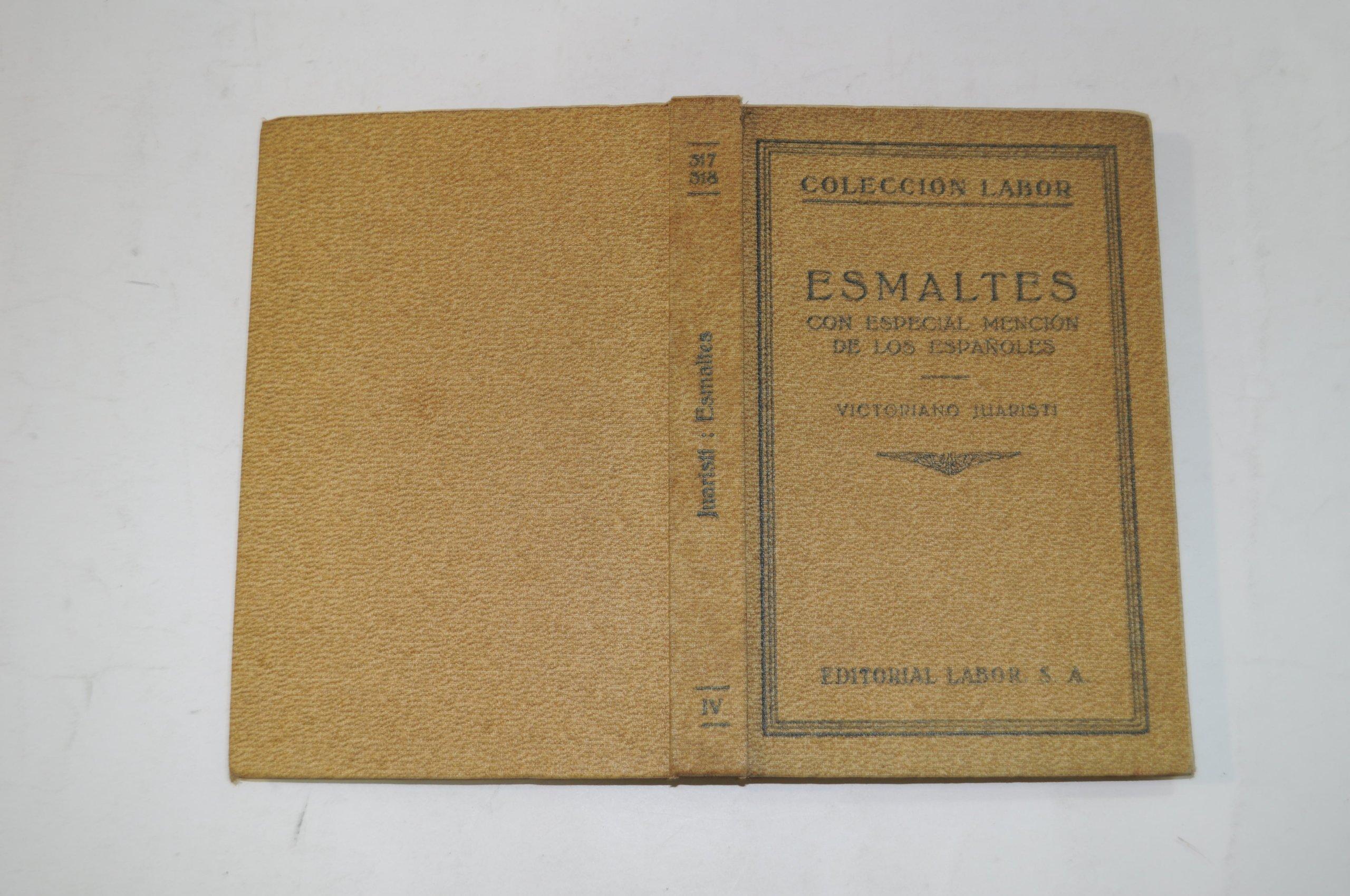 Esmaltes Con Especial Mención De Los Españoles: Victoriano Juaristi: Amazon.com: Books
