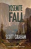 Yosemite Fall (National Park Mystery Series)