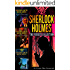 SHERLOCK HOLMES: THE PERSEUS COLLECTION (Three Sherlock Holmes Mysteries In One Book. Book 6)