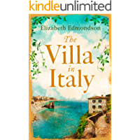 The Villa in Italy: Escape to the Italian sun with this captivating, page-turning mystery