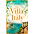 The Villa in Italy: Escape to the Italian sun with this captivating, page-turning mystery (English Edition)