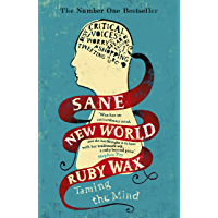 Sane New World: The original bestseller