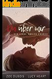 Du über mir: Der Liebe zweite Chance (German Edition)