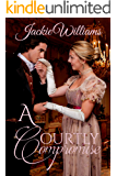 A Courtly Compromise (Unrivalled Regency Book 6)