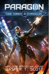 Paragon (Cade Korbin Chronicles Book 3) Kindle Edition