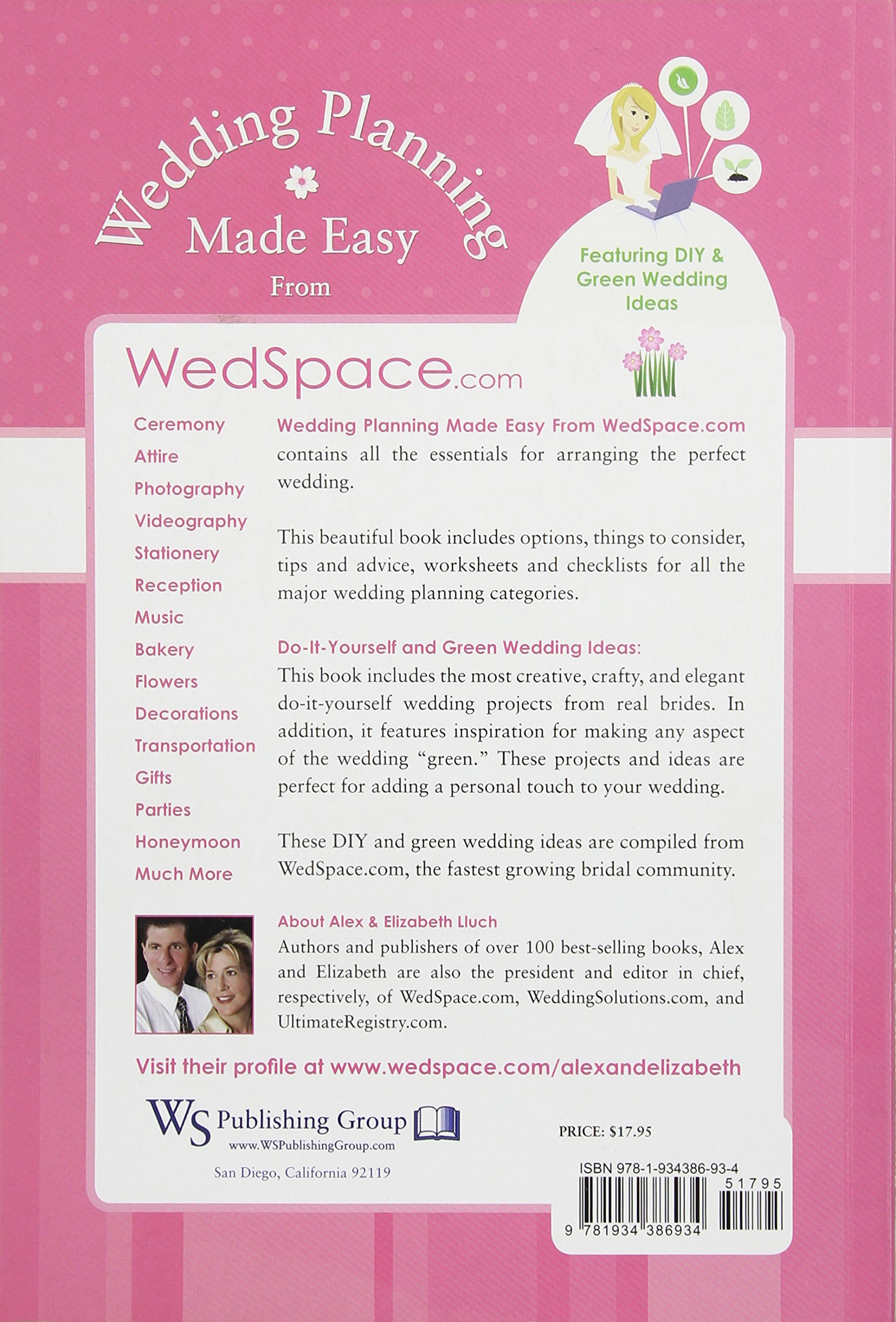 Wedding planning made easy from wedspace featuring diy and wedding planning made easy from wedspace featuring diy and green wedding ideas alex a lluch 9781934386934 amazon books solutioingenieria Image collections
