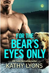 For the Bear's Eyes Only (Grizzlies Gone Wild Book 3) Kindle Edition