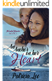 An Anchor on Her Heart (Mended Hearts Book 1)