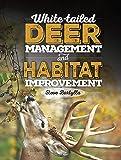 White-tailed Deer Management and Habitat Improvement