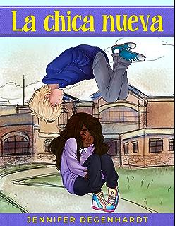 La chica nueva (Spanish Edition)