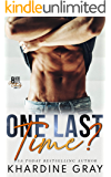 One Last Time? (Bad Boy Bachelors of Orange County Book 1)