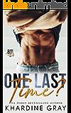 One Last Time? (Bad Boy Bachelors of Orange County Book 1)