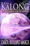 Kalong (The Dreamwalkers of Larreta Book 3)