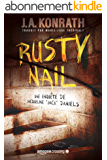 Rusty Nail (Une enquête de Jacqueline « Jack » Daniels t. 3)