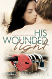 His Wounded Light (The Light in the Wound Book 2)