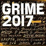 Grime 2017 [Explicit]