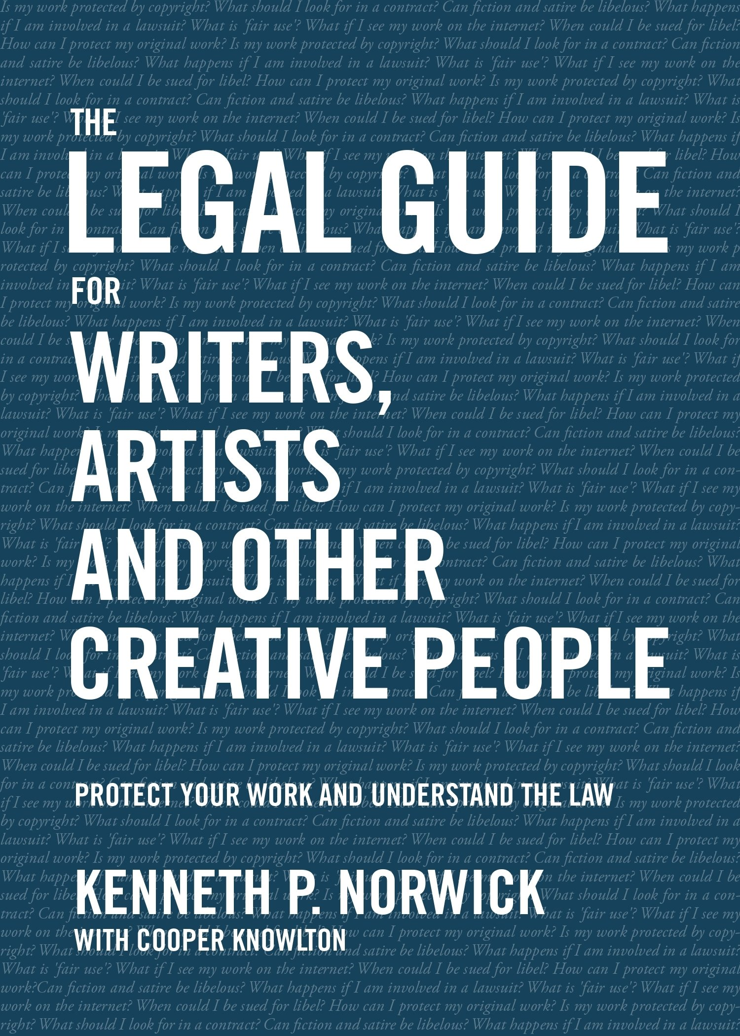 The Legal Guide for Writers, Artists and Other Creative People: Protect Your Work and Understand the Law PDF