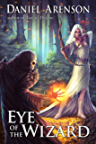 Eye of the Wizard (Misfit Heroes Book 1)