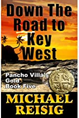 Down The Road To Key West Kindle Edition