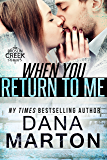 When You Return to Me: A Broslin Creek short story