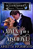 A Vixen for a Viscount: Book 2: Hyacinth - Clean Regency Romance (A Duke's Daughters - The Elbury Bouquet) (English Edition)