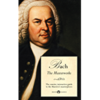 Delphi Masterworks of Johann Sebastian Bach (Illustrated) (Delphi Great Composers Book 3) book cover