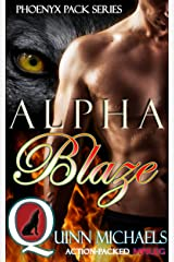 Alpha Blaze (Phoenyx Pack (M/M Mpreg Romance) Book 1) Kindle Edition