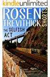 The Selfish Act