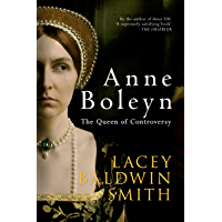 Anne Boleyn: The Queen of Controversy