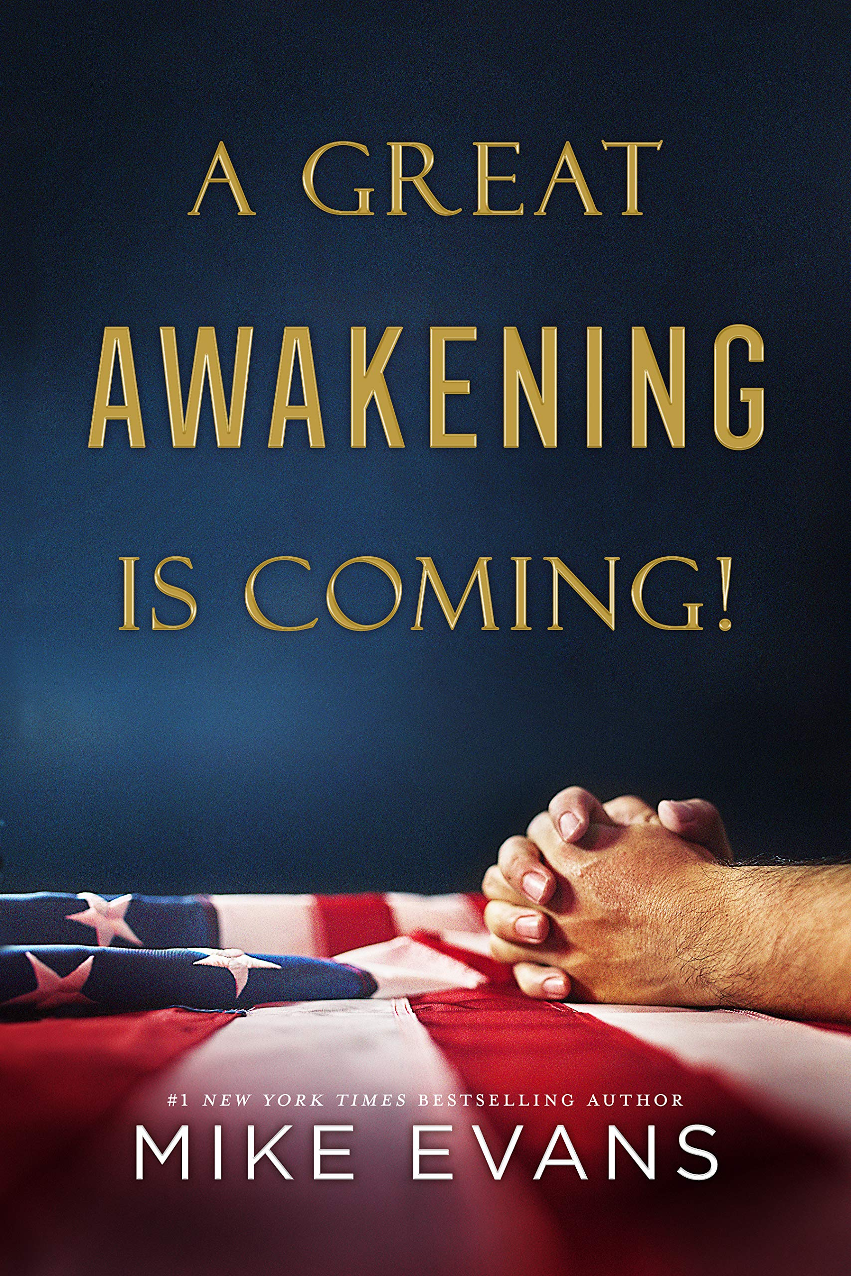 A Great Awakening Is Coming Mike Evans 9798635001530 Amazon Com Books