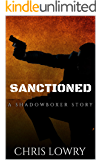 SANCTIONED - an action thriller collection: a Shadowboxer collection volume one (Shadowboxer files  Book 1)