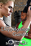 The Doppelganger Gambit (Brill/Maxwell Book 1)