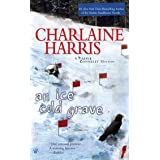 An Ice Cold Grave (Harper Connelly Mysteries, Book 3) (Harper Connelly series)