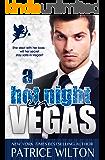 A HOT NIGHT IN VEGAS (Trouble in Vegas series Book 2)