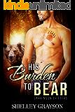 His Burden to Bear (Dark Moon Shifters Book 1)