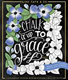 Chalk It Up To Grace: A Chalkboard Coloring Book of Removable Wall Art Prints, Perfect With Colored Pencils and Markers