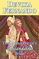 The Indian Prince's Scandalous Bride: Royal Romance (Romancing the Royals Book 4) Kindle Edition