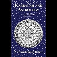 Kabbalah and Astrology (English Edition)