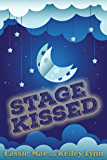 Stage Kissed